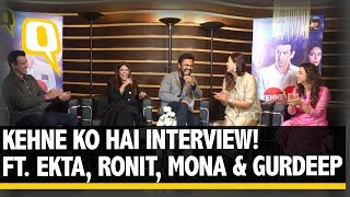 Interview | The First impression Ekta Kapoor, Ronit Roy and Mona Singh Had of Each Other | The Quint