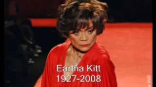 Eartha Kitt dies. 1927-2008 R.I.P.