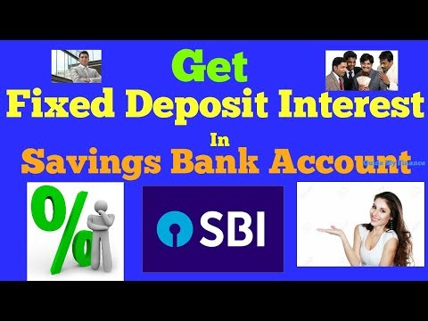 Earn Fixed Deposit Interest in Savings Account in SBI | Deta