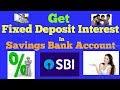 Earn Fixed Deposit Interest in Savings Account in SBI | Details of Savings Plus Account