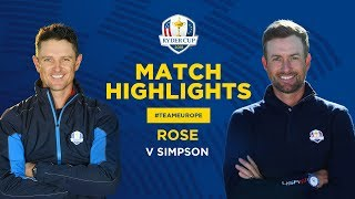 Rose vs Simpson | Ryder Cup Sunday Singles Highlights