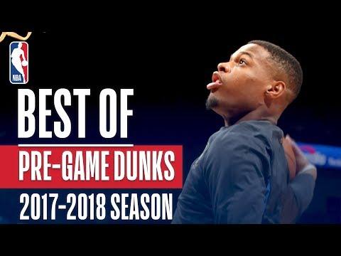 Best Of Pre-Game Dunks | 2018 NBA Season
