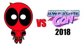 Deadpool vs Awesome Con 2018