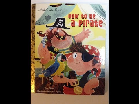 How To Be A Pirate Children's Book Story