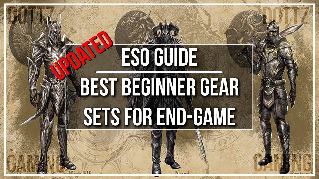 Best Beginner Gear Sets for End Game - Dottz Gaming