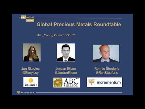Global Precious Metals Roundtable -  October 2017