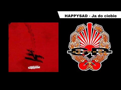 HAPPYSAD - Ja do ciebie [OFFICIAL AUDIO] mp3
