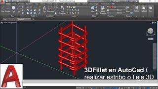 3DFillet en AutoCad / realizar estribo o fleje 3D