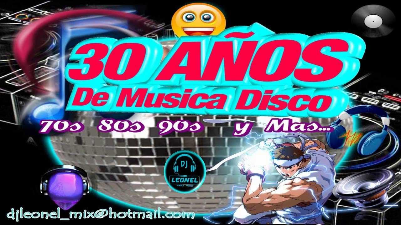 30 a os de musica disco 39 39 70 39 s 80 39 s 90 39 s y mas 39 39 youtube - Fiesta disco anos 70 ...
