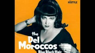 The Del Moroccos - I