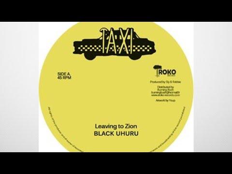Black Uhuru - Leaving To Zion + Dub (YouDub Sélection)