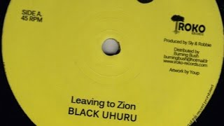 Black Uhuru - Leaving To Zion + Dub (YouDub Sélection)