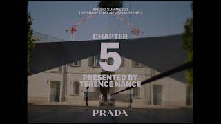 Chapter 5 - Prada Multiple View Spring/Summer 2021