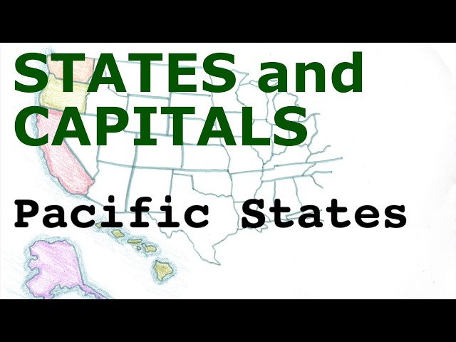 US States and Capitals, Pacific States