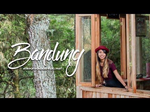Trip of Wonders Vlog: Bandung, Indonesia (Part 1 / Day 1 to 4)