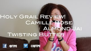 Holy Grail Review: Camille Rose Almond Jai Twisting Butter | Qftpc