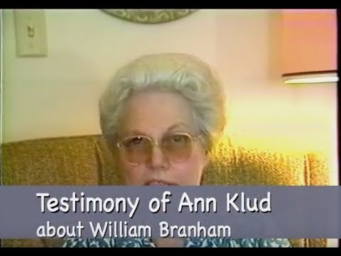 Sister Ann Klud Healing Testimony about Brother William Branham by  Believers Testimonies