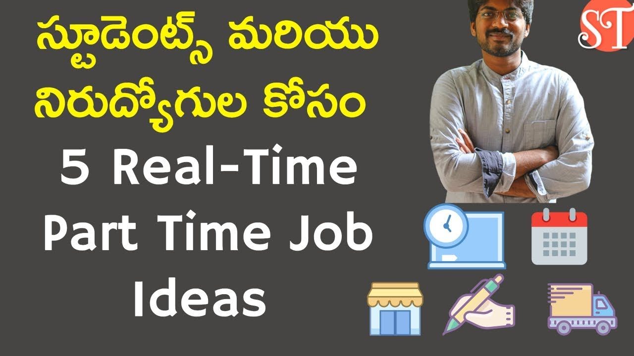 5 Part Time Job Ideas For Students And Un Employed Part Time Job