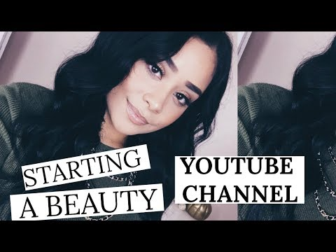 STARTING A BEAUTY YOUTUBE CHANNEL | YOUTUBE TIPS