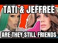 TATI RESPONSE TO JEFFREE STAR RUMORS & DRAMA