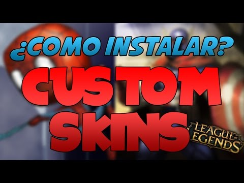 COMO INSTALAR SKINS PERSONALIZADAS?? [League of Legends]