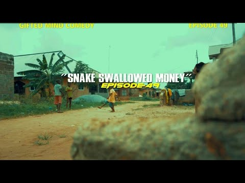"""Download (SNAKE SWALLOWED MONEY) """"Episode 49"""" Gifted mind Comedy"""
