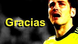 Iker Casillas ►GOODBYE (1990-2015) HD