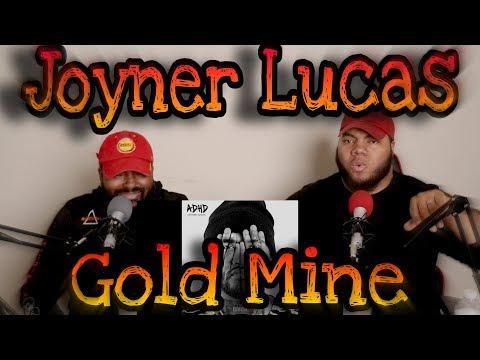 Joyner Lucas Gold Mine (REACTION)