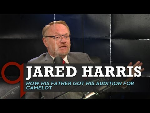 Jared Harris  How his father Richard Harris got to be in Camelot