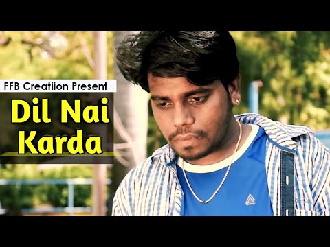 dil-nai-karda---navjeet,-shera-dhaliwal-|-new-punjabi-music-video-2019-|-ffb-creation