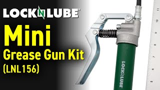 LockNLube Mini Grease Gขn Kit