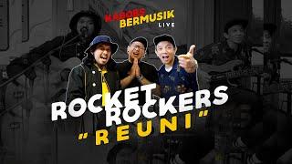 ROCKET ROCKERS - REUNI ( LIVE AT KABOBS BERMUSIK ) #KABOBSTV