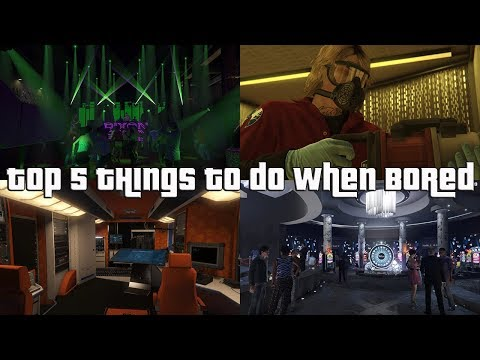 GTA Online Top 5 Things To Do When Bored