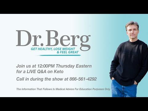 Join Dr. Eric Berg for a Q&A on Keto (Part 1: Starts at 9:03)