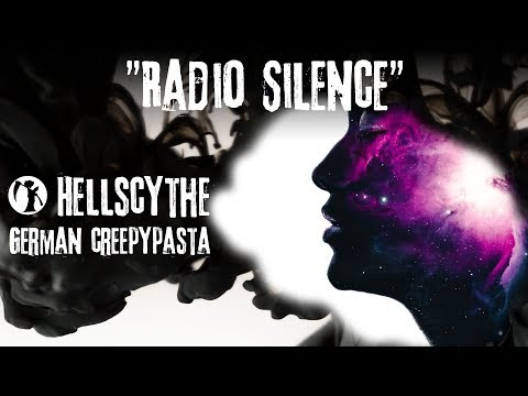"""Creepypasta """"Radio Silence"""" German/Deutsch"""
