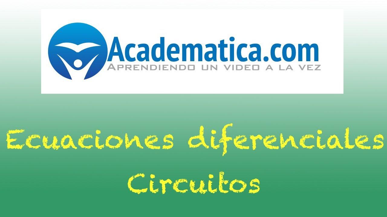 Circuito Rlc Ecuaciones Diferenciales : Circuitos rc y rl aplicaciones ecuaciones diferenciales
