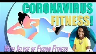 Stay FIT during the coronavirus/COVID-10