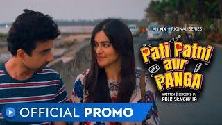 Pati Patni aur Panga   Official Promo   Adah Sharma   Naveen Kasturia   MX Original   MX Player Thumb