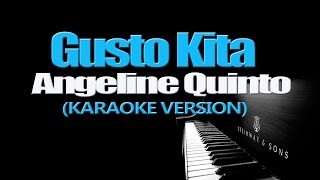 Watch Angeline Quinto Gusto Kita video