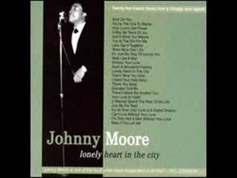 CALL IT WHAT YOU WANNA (I CALL IT LOVE)-JOHNNY MOORE