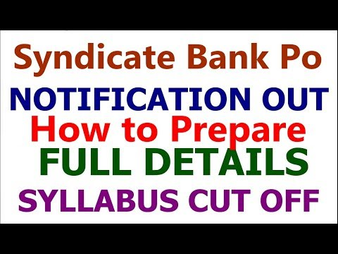 Syndicate Bank Po 2018 Notification Full Details | Syllabus | Cut off | Vacancy |Exam Pattern