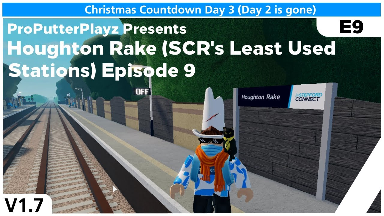 Download [D3] [V1.7] SCR Least Used Stations (WF Branch): Houghton Rake [EP 9]