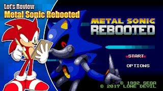 Let's Review - Metal Sonic Rebooted