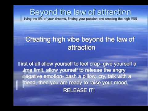 Beyond the law of attraction  living the life of your dreams, finding your passion and creating the