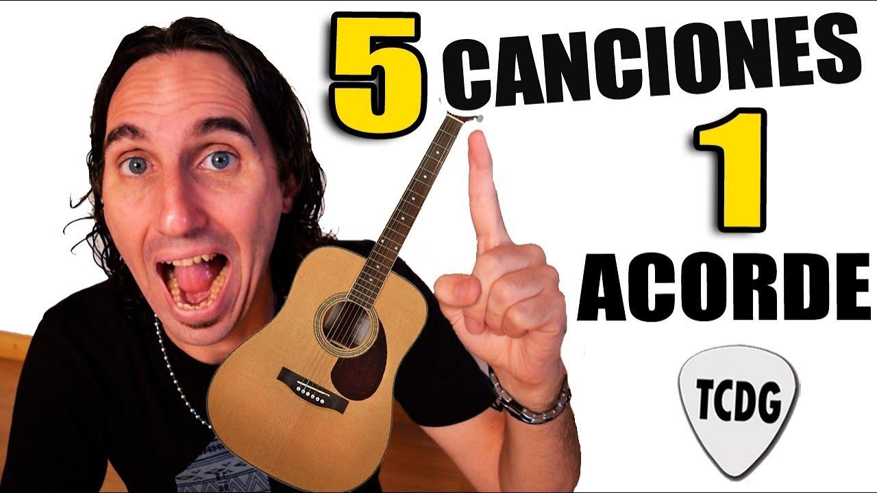 5 Canciones Fáciles En Guitarra Con Solo 1 Acorde Perfectas Para Principiantes Youtube