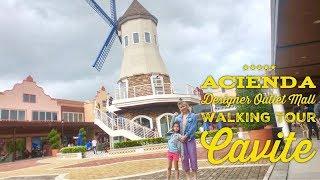 Gambar cover Acienda Designer Outlet Mall Shopping Walking Tour Silang Cavite Tagaytay Philippines