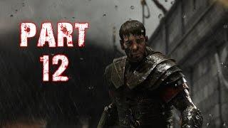 Ryse Son of Rome Gameplay Walkthrough Playthrough Part 12: I am Damocles (Xbox One)