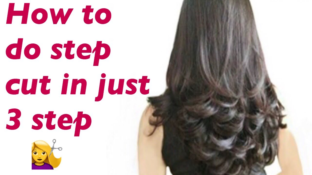 How To Do Step Cut in Just 12 Steps  घर पर कैसे काटे 12 स्टेप  Love Your  Look