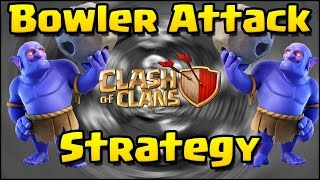 CLASH OF CLANS - [TUTORIAL PART II ] HOW TO 3 STARS ATTACK WITH BOWLER STRATEGY [VNU - OPS](#EP.71)