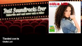 Giulia Luzi - Tienimi con te - Best Soundtracks Ever